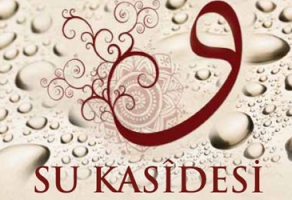 FUZULİ: Su Kasidesi < Devamını Oku >